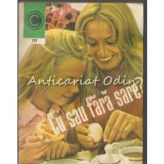 Cu Sau Fara Sare - Ileana Serbanescu-Berar