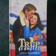 LINDA WARREN - TRUP SI SUFLET
