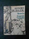 HONORE DE BALZAC - BEATRIX, EUGENIE GRANDET