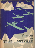 Vanatorii din golful Melville - Peter Freuchen