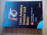 LEARN AUTODESK INVENTOR 2018 BASICS - Manual Inventor Lb.Engleza