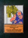 JIRI MAREK - PANOPTIC DE VECHI INTAMPLARI CRIMINALISTICE (Colectia ENIGMA)