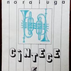 NORA IUGA - CANTECE (POEME) [editia princeps, 1989]