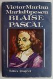 Blaise Pascal – Victor Marian, Maria Popescu