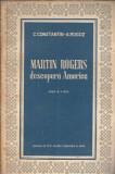 Martin Rogers descopera America - C. Constantin (piesa in 4 acte)