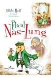 Piticul Nas-Lung | Wilhelm Hauff