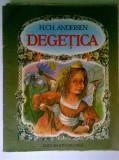 H. Ch. Andersen - Degetica (Ilustratii Doina Botez)