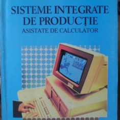 SISTEME INTEGRATE DE PRODUCTIE ASISTATE DE CALCULATOR - GEORGE DRAGOI, MARIUS GU