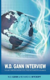 W.D. Gann Interview by Richard D. Wyckoff: The Law of Vibration Governs Stocks, Forex and Commodities Movements