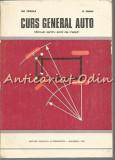 Cumpara ieftin Curs General Auto - Gh. Fratila, N. Chimu - Tiraj: 2700 Exemplare