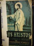 Cumpara ieftin IISUS HRISTOS. SFINTELE EVANGHELII INTR'UNA 1937 POPESCU HARALAMBIE (PREOT)