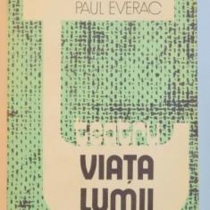 VIATA LUMII , TEATRU de PAUL EVERAC , 1982