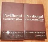 Pavilionul cancerosilor de Aleksandr Soljenitin (2 vol)