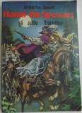 HANUL DIN SPESSART SI ALTE BASME de WILHELM HAUFF , COPERTA VALENTIN TANASE
