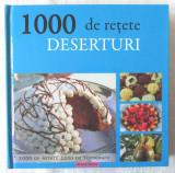 """""""1000 de retete DESERTURI"""", Philippe Conticini, 2008"""
