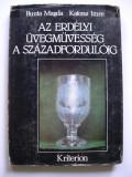 Din  istoria  sticlaritului  in  Transilvania.  Sticla  din  Transilvania