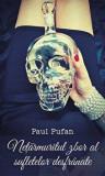 Netarmuritul zbor al sufletelor desfranate/Paul Pufan