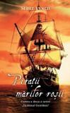Cumpara ieftin Piratii marilor rosii. Cartea a doua a seriei Ticalosul Gentilom/Scott Lynch