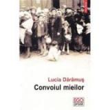 Convoiul mieilor - Lucia Daramus, Polirom