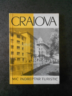 VICTOR ADRIAN - CRAIOVA. MIC INDREPTAR TURISTIC (1962, contine harta) foto
