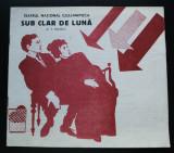 Caiet program Proștii sub clar de lună, Teodor Mazilu; Teatrul Național Cluj