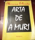 ARTA DE A MURI  MIRCEA ELIADE