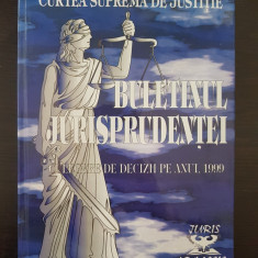 CURTEA SUPREMA DE JUSTITIE BULETINUL JURISPRUDENTEI CULEGERE DECIZII ANUL 1999