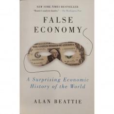 False Economy - Alan Beattie