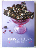 """RAW SNACKS"". Caroline Fibaek, 2014. Retete culinare gustari ""raw"" cu ilustratii"