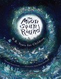 The Moon Spun Round: W.B. Yeats for Children