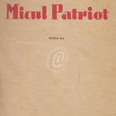 Micul Patriot (Editia a II-a)