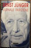 Ernst Junger- Jurnale pariziene