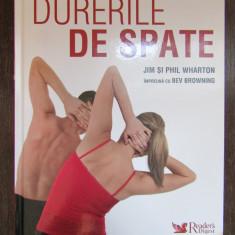 CUM SCAPAM DE DURERILE DE SPATE  . READER'S DIGEST