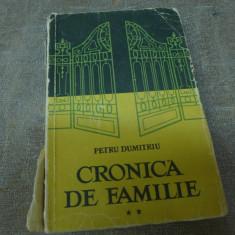 Cronica de familie de Petru Dumitriu vol. II Ed. E.S.P.L.A.