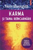 Karma si taina reincarnarii