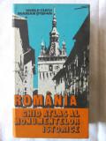"""""""ROMANIA, Ghid atlas al monumentelor istorice"""", V. Cucu / M. Stefan, 1979, Alta editura"""