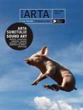 Revista ARTA #18/2016. Arta sunetului / Sound Art