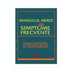 Manualul Merck: 88 de simptome frecvente. Diagnostic si tratament