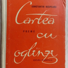 CONSTANTIN NISIPEANU - CARTEA CU OGLINZI (POEME) [editia princeps, 1962]