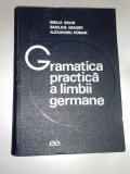 GRAMATICA PRACTICA A LIMBII GERMANE -Emilia Savin,Basilius Abager- 1974