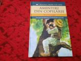 ION CREANGA AMINTIRI DIN COPILARIE/POVESTI/POVESTIRI--EDITIA LITERA RF11/0