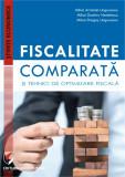 Cumpara ieftin FISCALITATE COMPARATA SI TEHNICI DE OPTIMIZARE FISCALA