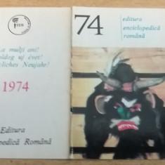 CCO 1974 - CALENDAR DE COLECTIE - TEMATICA RECLAMA - EDITURA - ANUL 1974