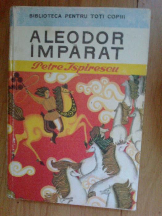 a2d ALEODOR IMPARAT - PETRE ISPIRESCU
