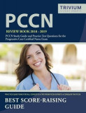 Pccn Review Book 2018-2019: Pccn Study Guide and Practice Test Questions for the Progressive Care Certified Nurse Exam