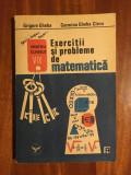Grigore Gheba - Exercitii si Probleme de Matematica V - IX (1991) Stare f. buna!