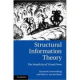 Structural Information Theory: The Simplicity of Visual Form - Emanuel Leeuwenberg, Peter A. van der Helm
