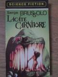 LACATE CARNIVORE-SERGE BRUSSOLO