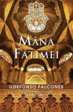 Mana Fatimei/Ildefonso Falcones