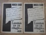 LUMINA CE SE STINGE... VOL.1-2 - MIRCEA ELIADE